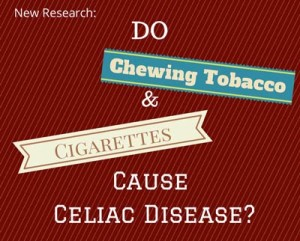 celiac-smoking-chewing