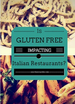 Report Gluten Free May Be Harming Italian Chain Restaurants